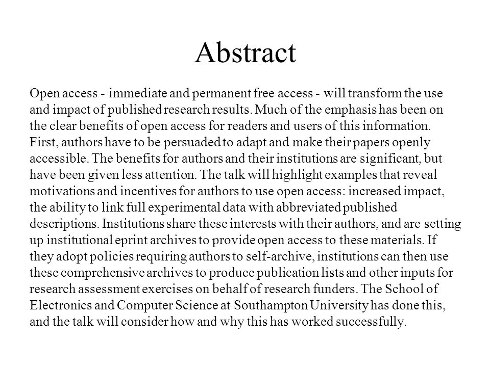 Abstract Open access - immediate and permanent free access - will transform the use and impact of published research results. Much of the emphasis has