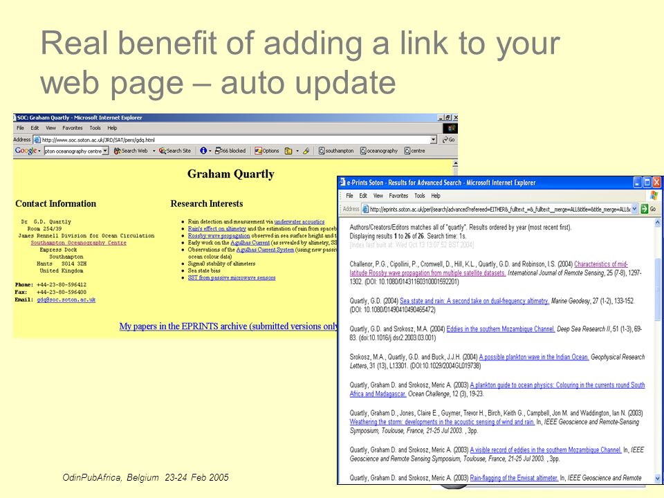 OdinPubAfrica, Belgium 23-24 Feb 2005 27 Real benefit of adding a link to your web page – auto update