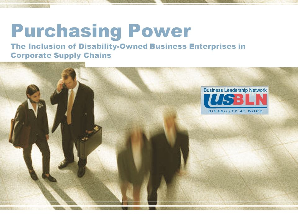 Purchasing Power The Inclusion of Disability-Owned Business Enterprises in Corporate Supply Chains