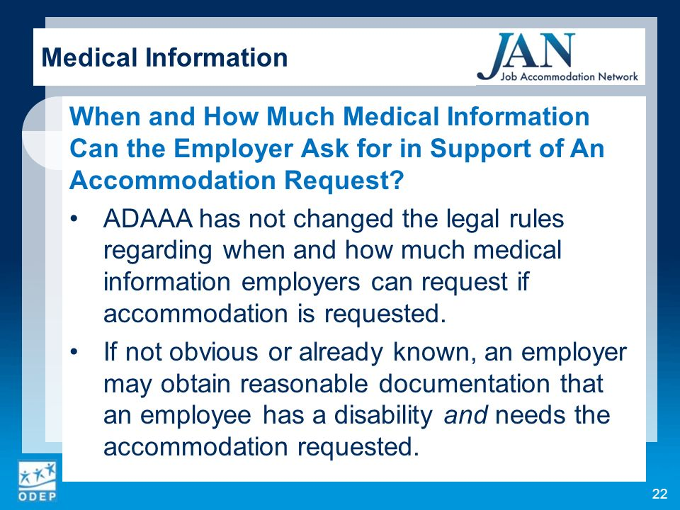 When and How Much Medical Information Can the Employer Ask for in Support of An Accommodation Request.