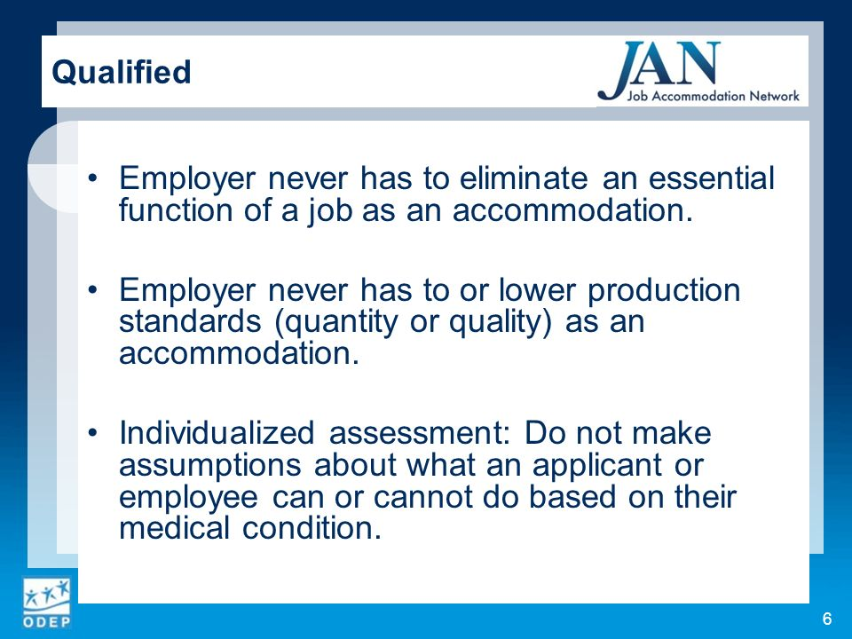 Employer never has to eliminate an essential function of a job as an accommodation.