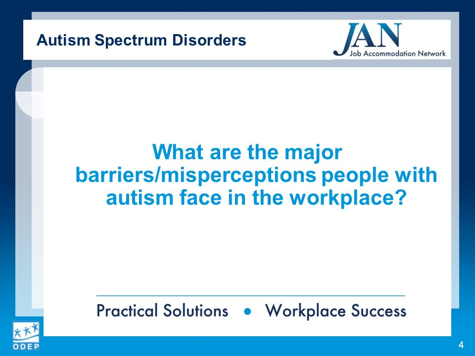 What are the major barriers/misperceptions people with autism face in the workplace.