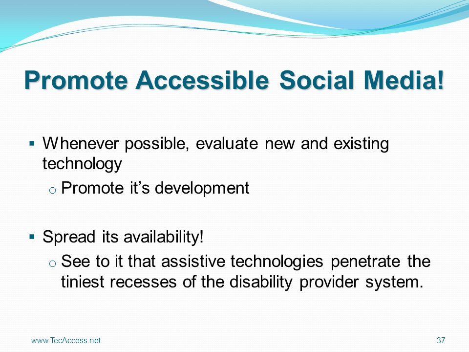 Promote Accessible Social Media.