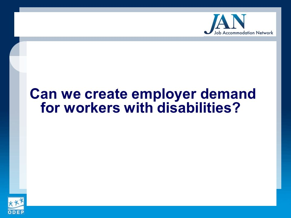 Can we create employer demand for workers with disabilities?