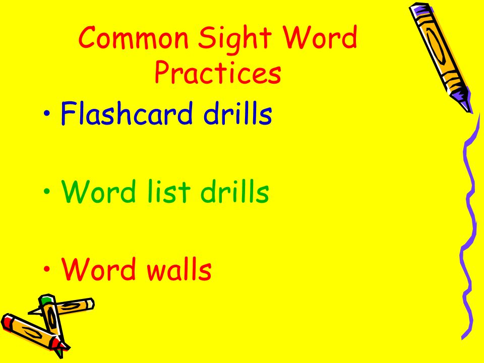 Common Sight Word Practices Flashcard drills Word list drills Word walls