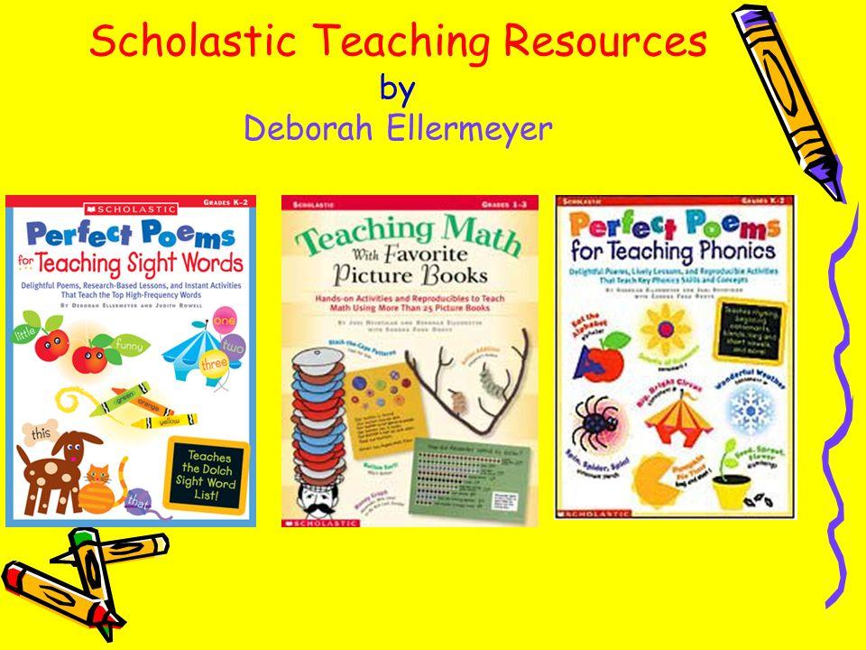 Scholastic Teaching Resources by Deborah Ellermeyer