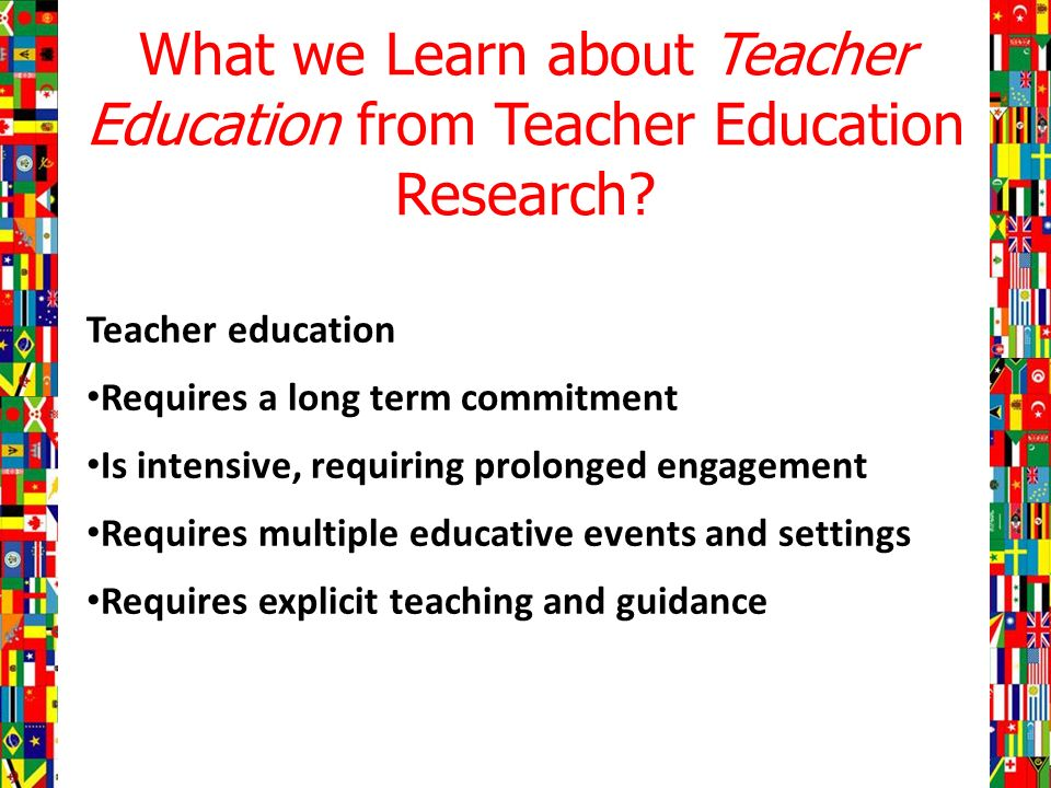 What we Learn about Teacher Education from Teacher Education Research.