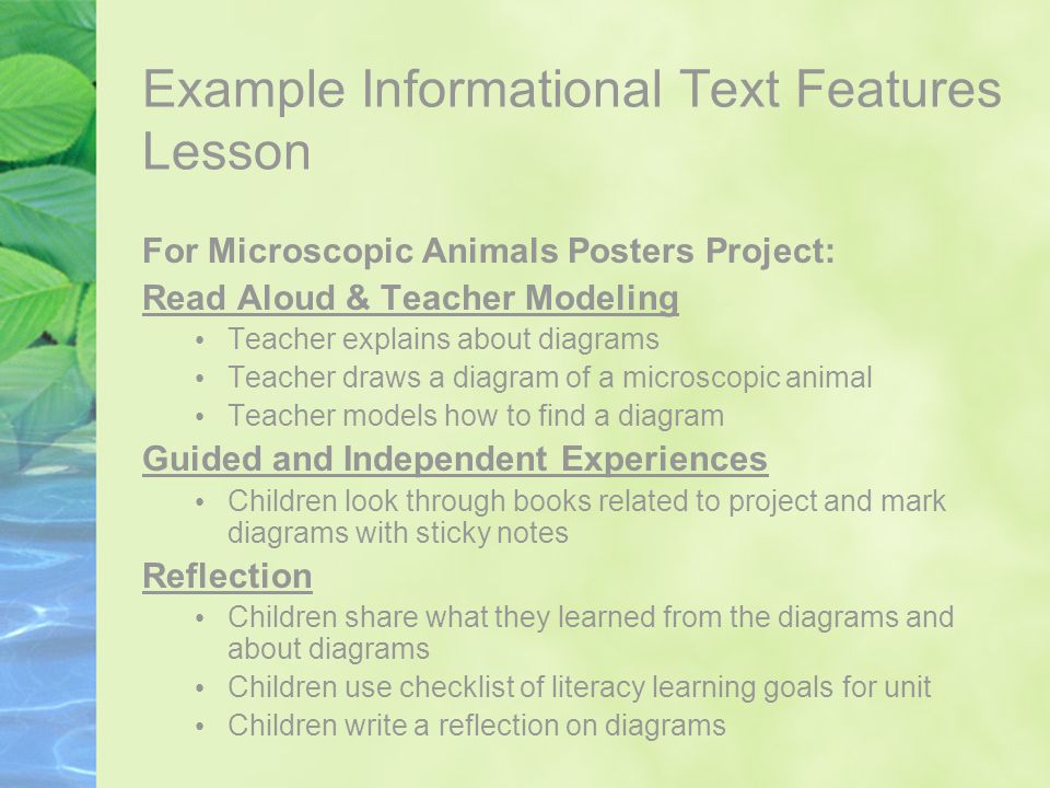Example Informational Text Features Lesson For Microscopic Animals Posters Project: Read Aloud & Teacher Modeling Teacher explains about diagrams Teac