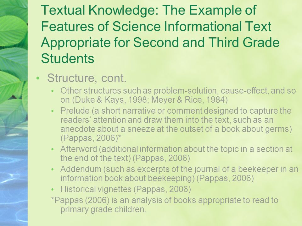 Textual Knowledge: The Example of Features of Science Informational Text Appropriate for Second and Third Grade Students Structure, cont. Other struct