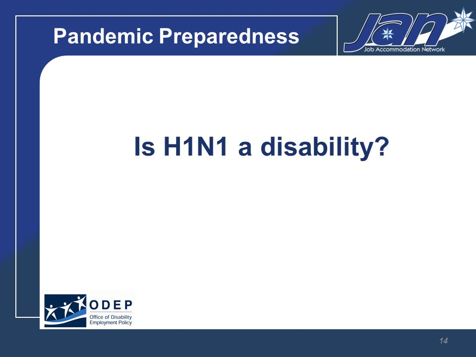 Pandemic Preparedness Is H1N1 a disability 14