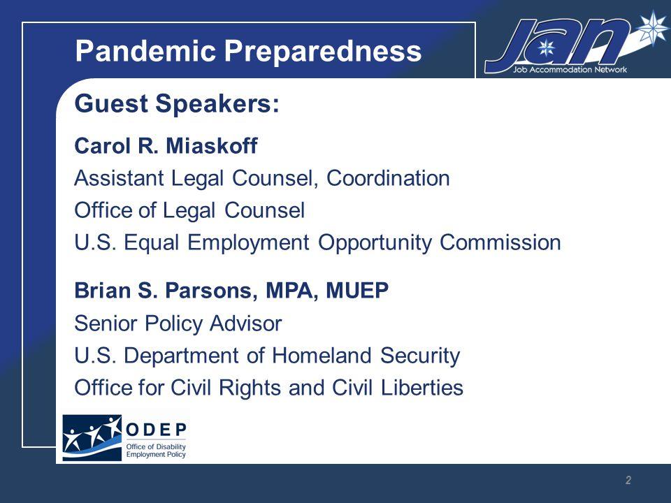 Pandemic Preparedness Guest Speakers: Carol R.