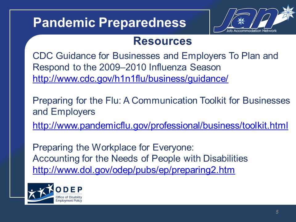 Pandemic Preparedness How can employers make sure that H1N1 related information they are providing to employees with disabilities is accurate and timely.