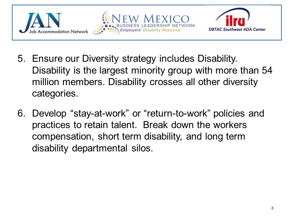 5.Ensure our Diversity strategy includes Disability.