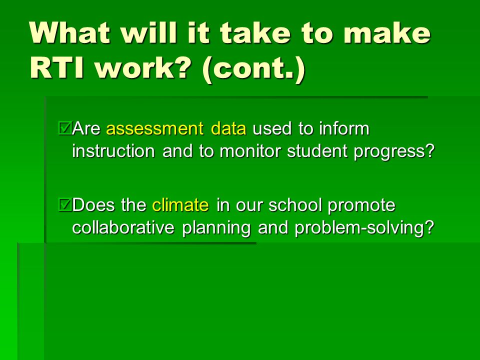 What will it take to make RTI work.
