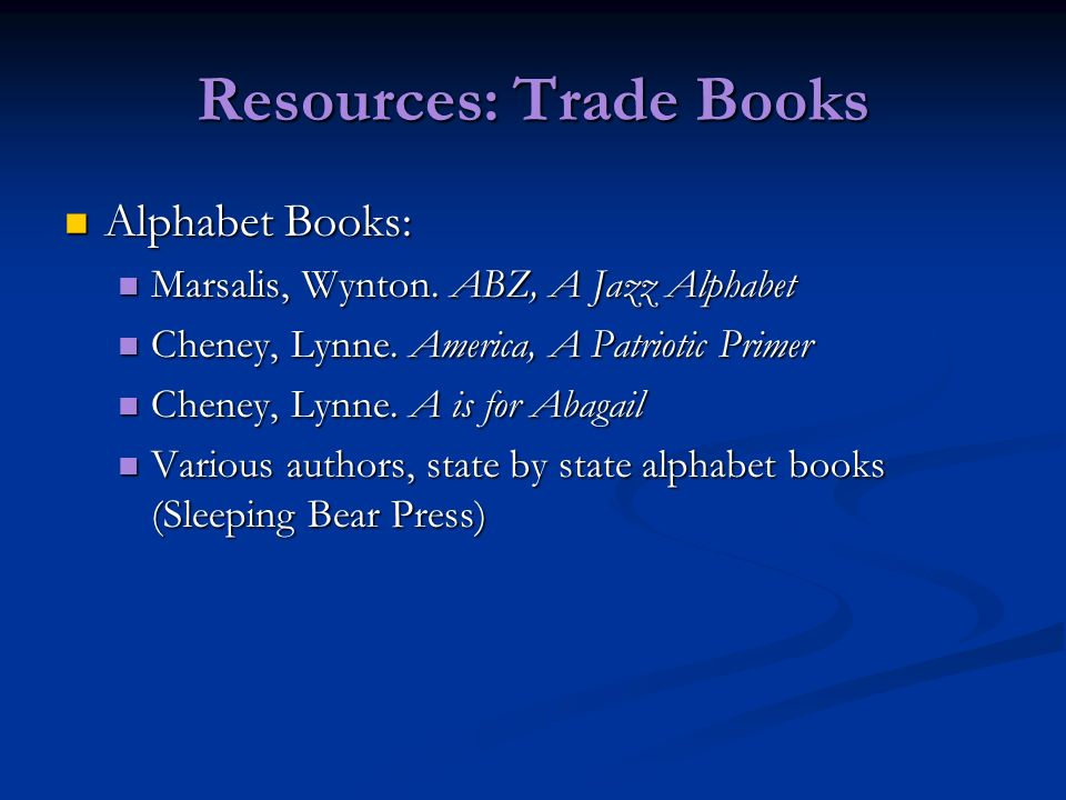Resources: Trade Books Alphabet Books: Alphabet Books: Marsalis, Wynton.