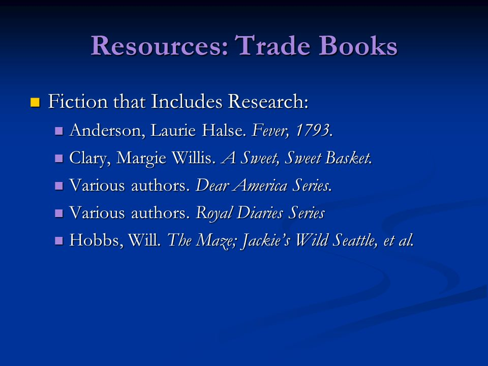 Resources: Trade Books Fiction that Includes Research: Fiction that Includes Research: Anderson, Laurie Halse.