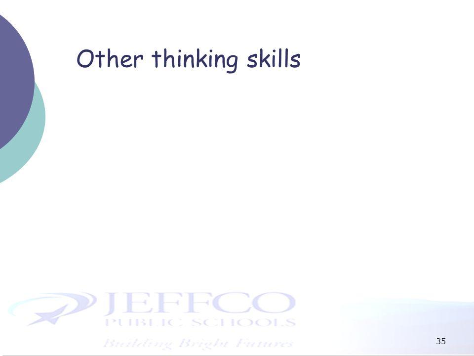35 Other thinking skills