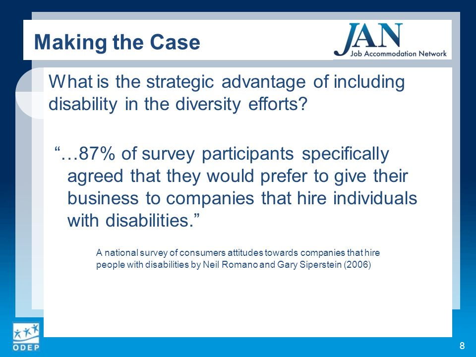 What is the strategic advantage of including disability in the diversity efforts? …87% of survey participants specifically agreed that they would pref