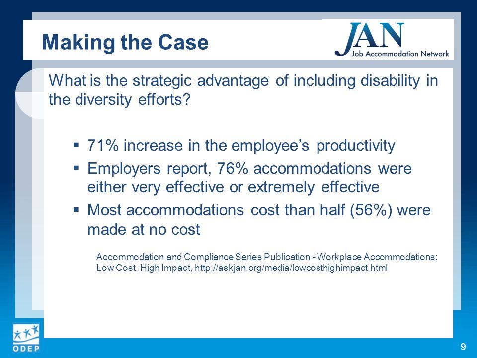 What is the strategic advantage of including disability in the diversity efforts? 71% increase in the employees productivity Employers report, 76% acc