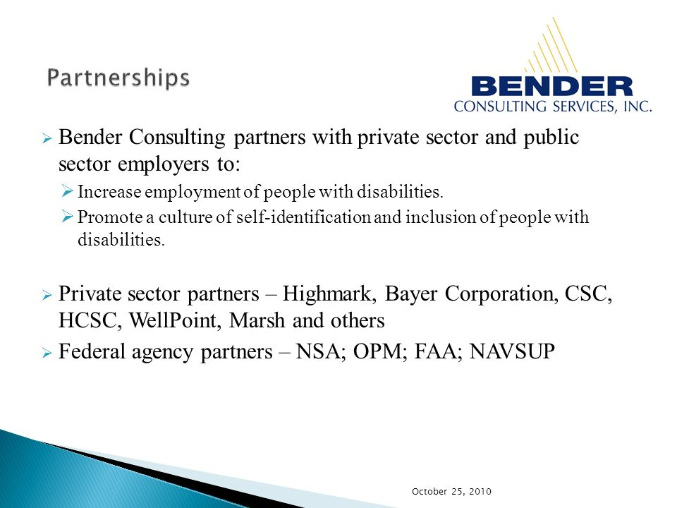 Bender Consulting partners with private sector and public sector employers to: Increase employment of people with disabilities.