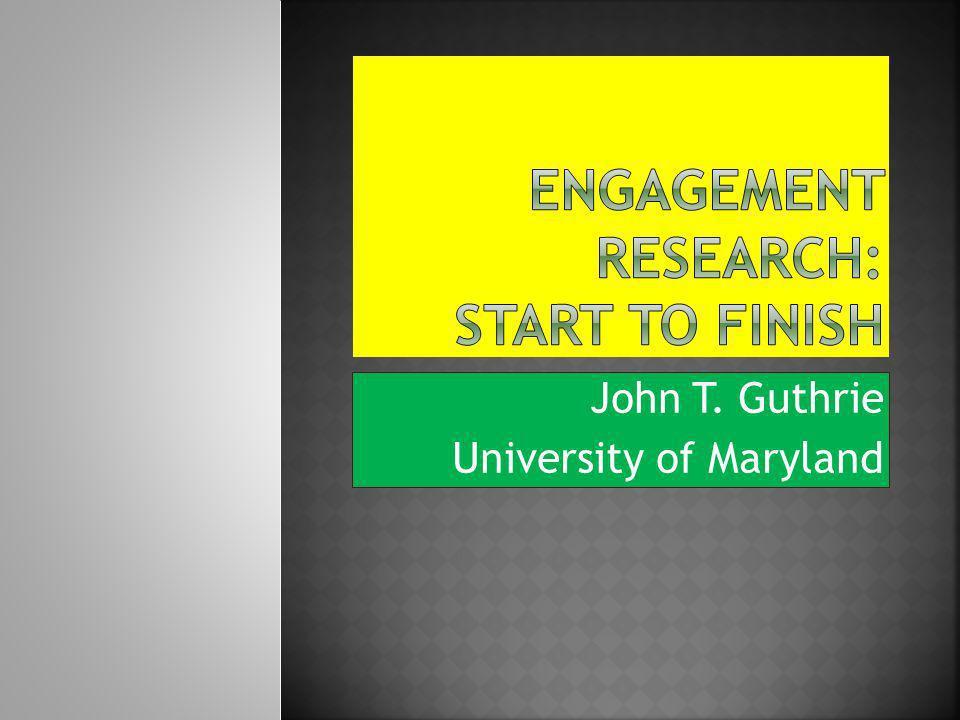 John T. Guthrie University of Maryland