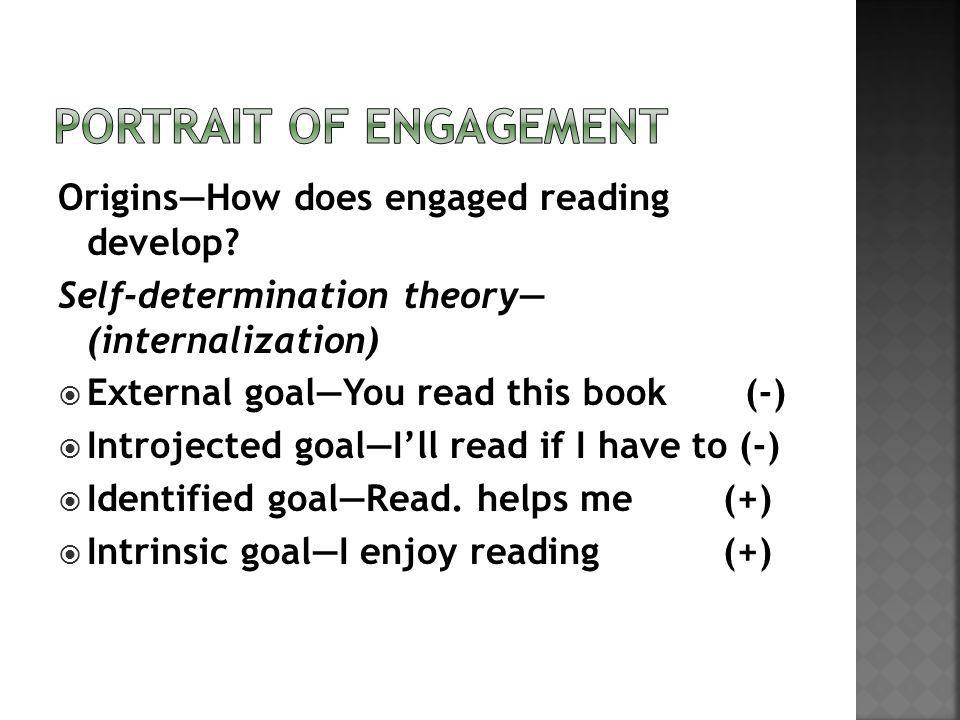 OriginsHow does engaged reading develop.