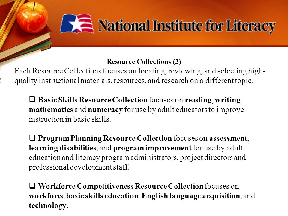 Resource Collections (3) Each Resource Collections focuses on locating, reviewing, and selecting high- quality instructional materials, resources, and research on a different topic.