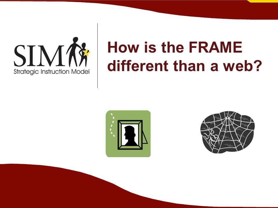 How is the FRAME different than a web?