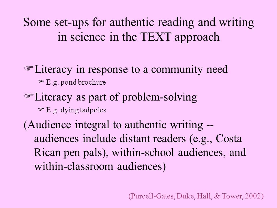 Some set-ups for authentic reading and writing in science in the TEXT approach FLiteracy in response to a community need FE.g.