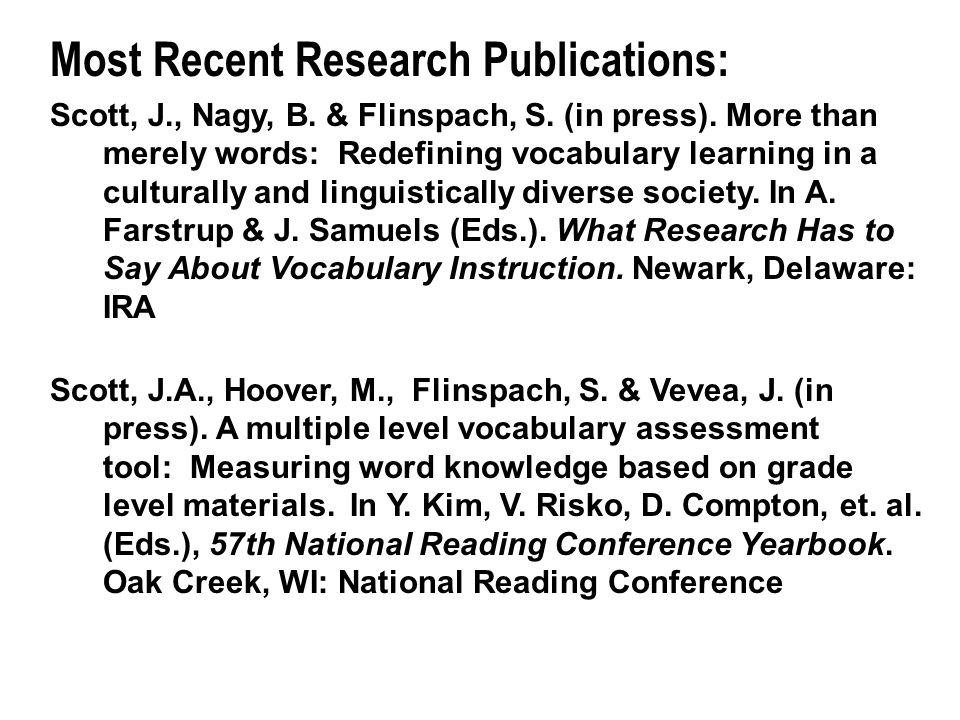 Most Recent Research Publications: Scott, J., Nagy, B.
