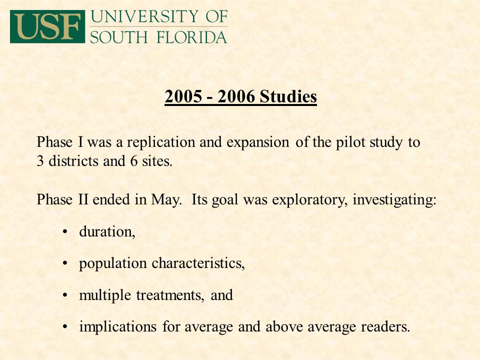 2005 - 2006 Studies duration, population characteristics, multiple treatments, and implications for average and above average readers. Phase I was a r