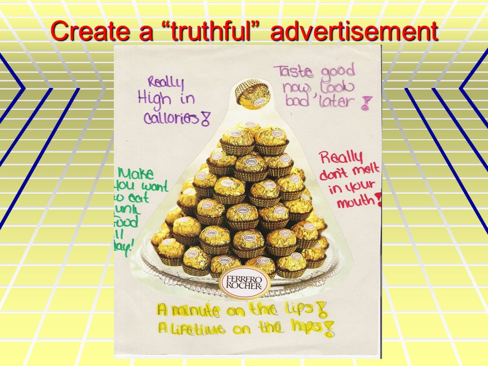 Create a truthful advertisement