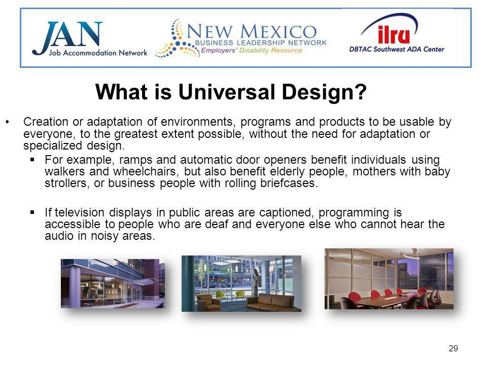 29 What is Universal Design.
