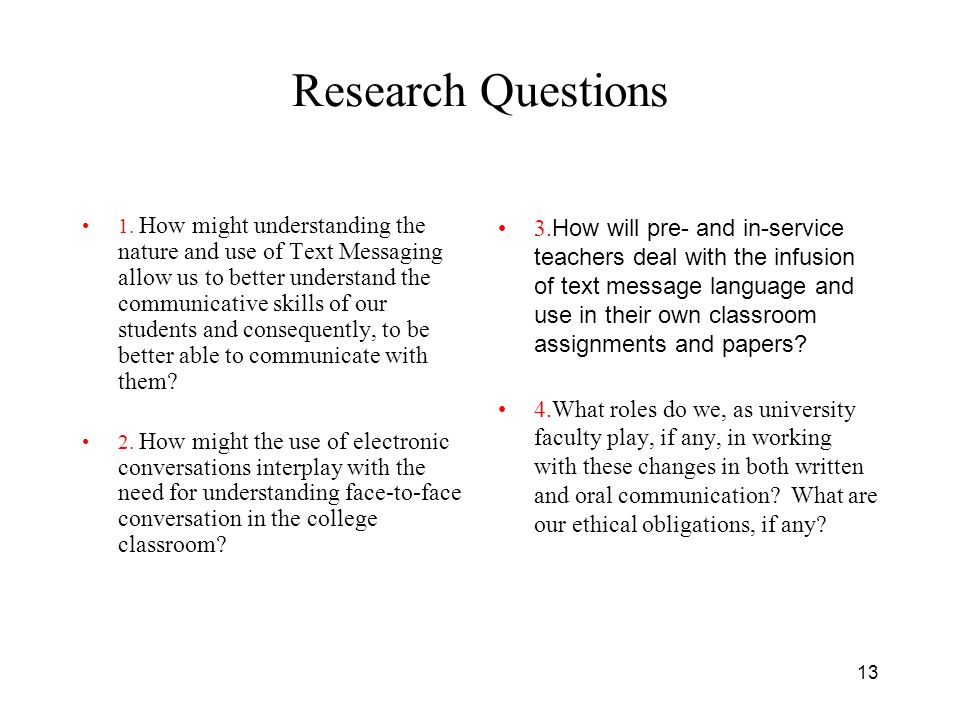 13 Research Questions 1.