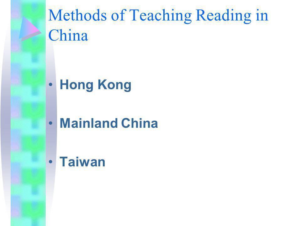 Methods of Teaching Reading in China Hong Kong Mainland China Taiwan