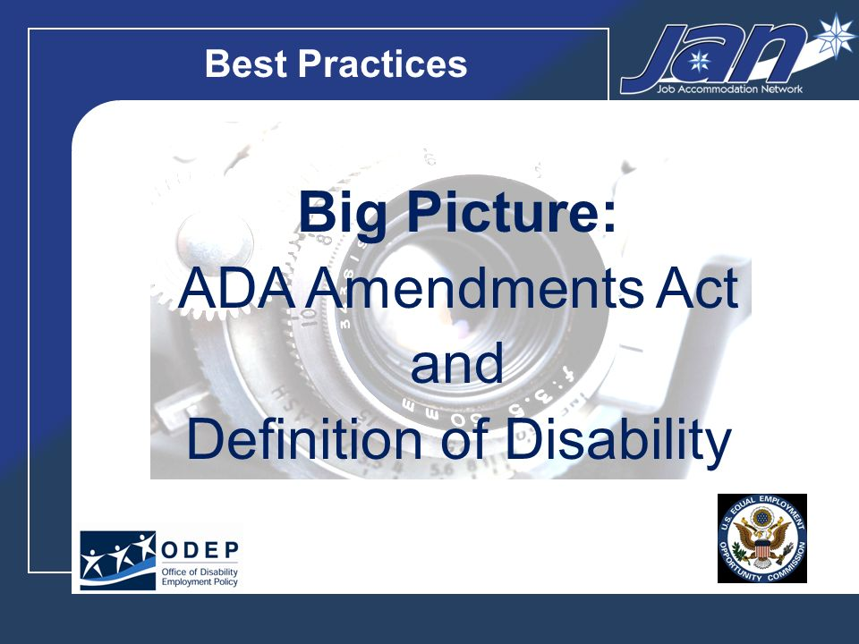 Best Practices Big Picture: ADA Amendments Act and Definition of Disability