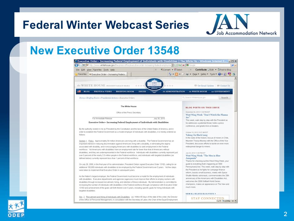 Federal Winter Webcast Series Background Signed by President Obama on July 26, 2010.