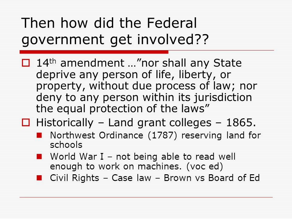 Then how did the Federal government get involved .