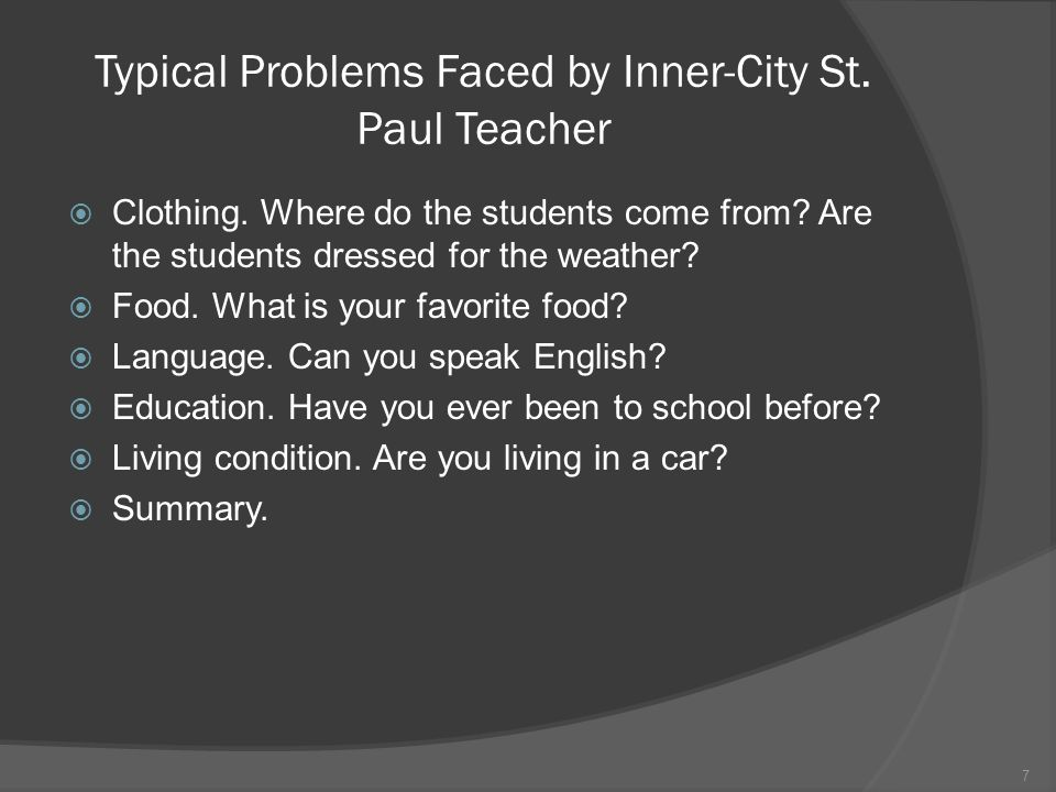 Typical Problems Faced by Inner-City St. Paul Teacher Clothing.