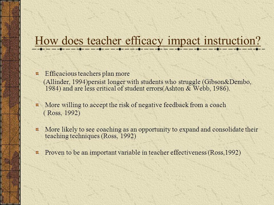 How does teacher efficacy impact instruction.