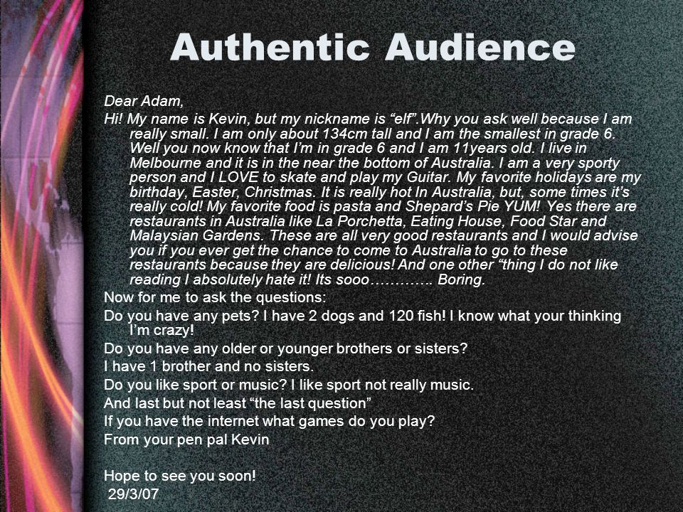 Authentic Audience Dear Adam, Hi.