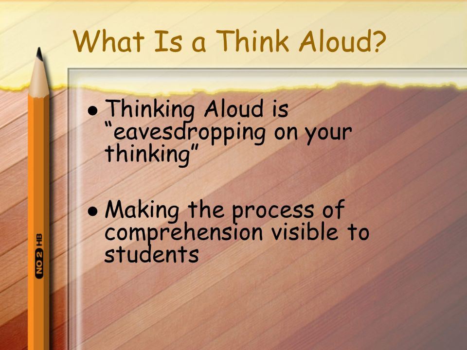 What Is a Think Aloud.