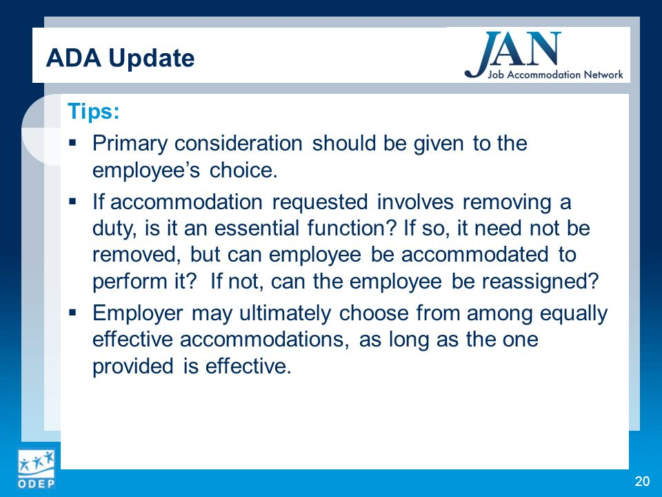 20 Tips: Primary consideration should be given to the employees choice.