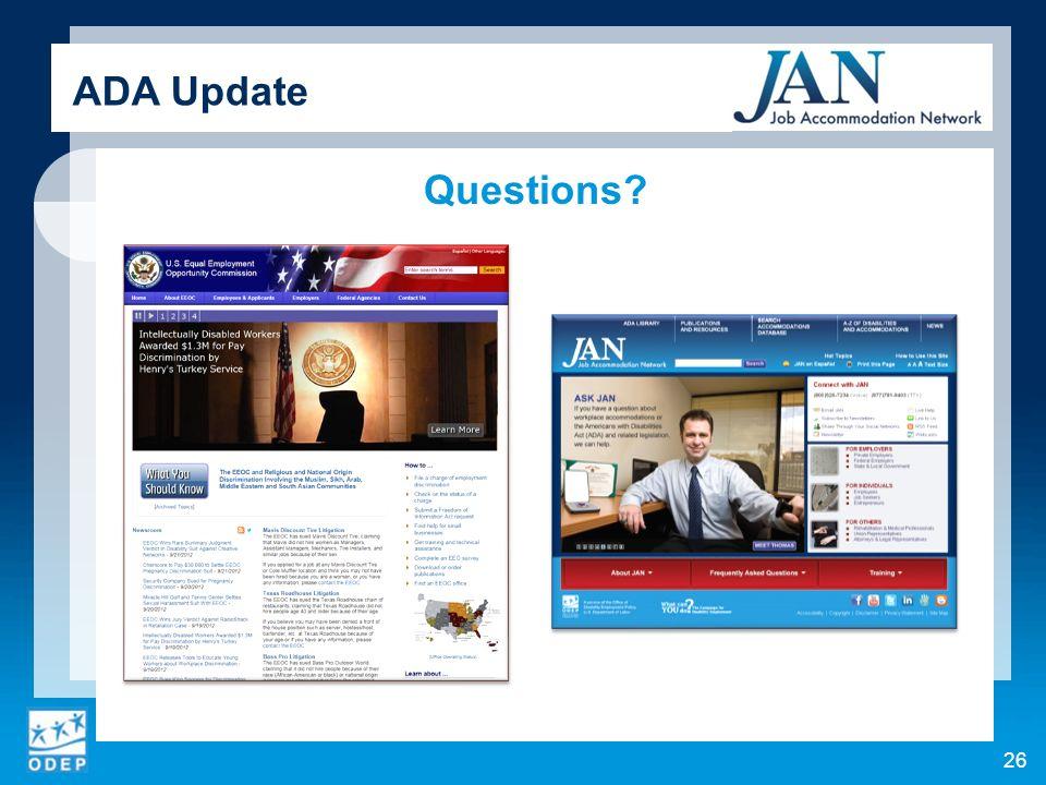 Questions? 26 ADA Update