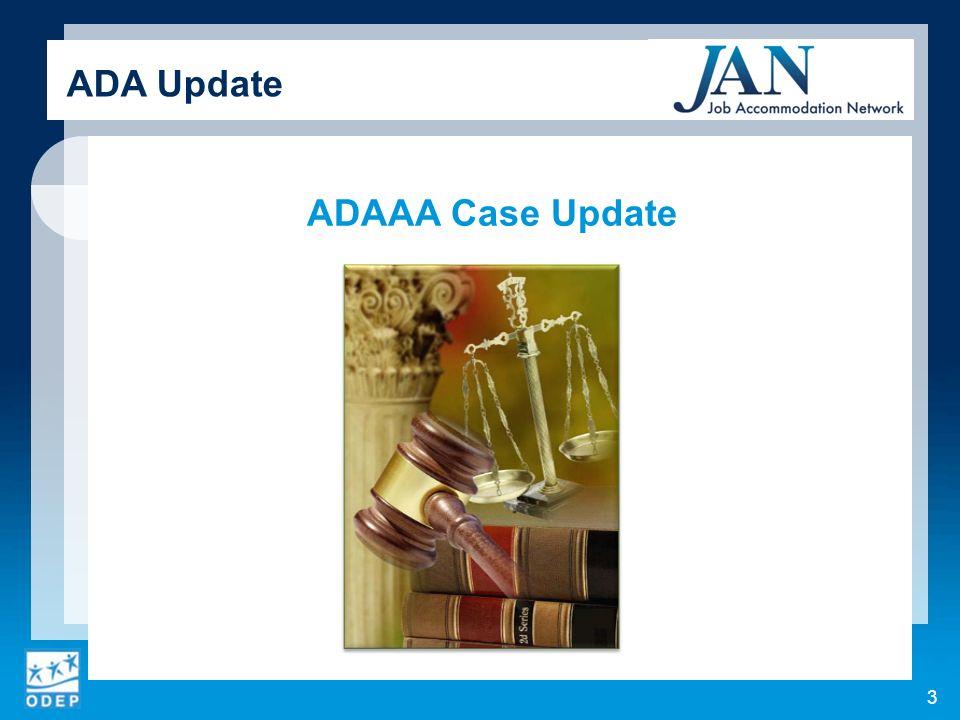 ADAAA Case Update 3 ADA Update