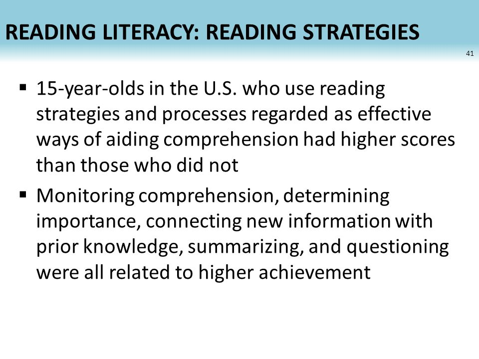 READING LITERACY: READING STRATEGIES 15-year-olds in the U.S.