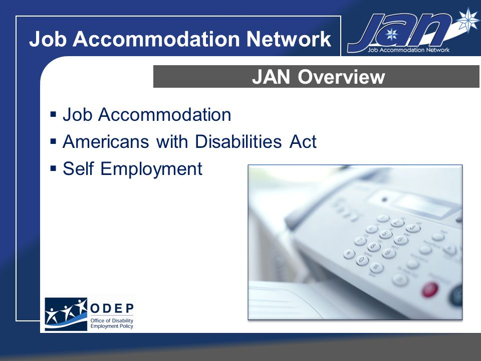 Job Accommodation Network Job Accommodation Americans with Disabilities Act Self Employment JAN Overview