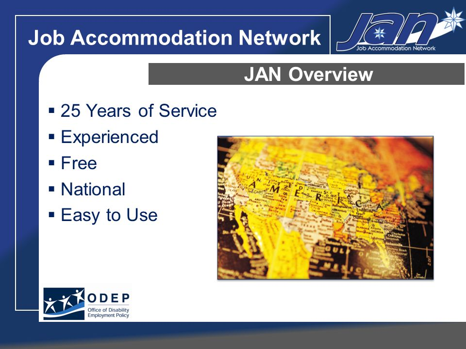 Job Accommodation Network 25 Years of Service Experienced Free National Easy to Use JAN Overview