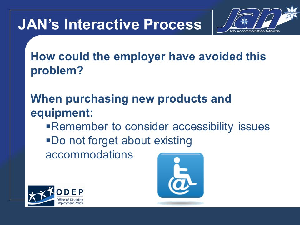 JANs Interactive Process How could the employer have avoided this problem.