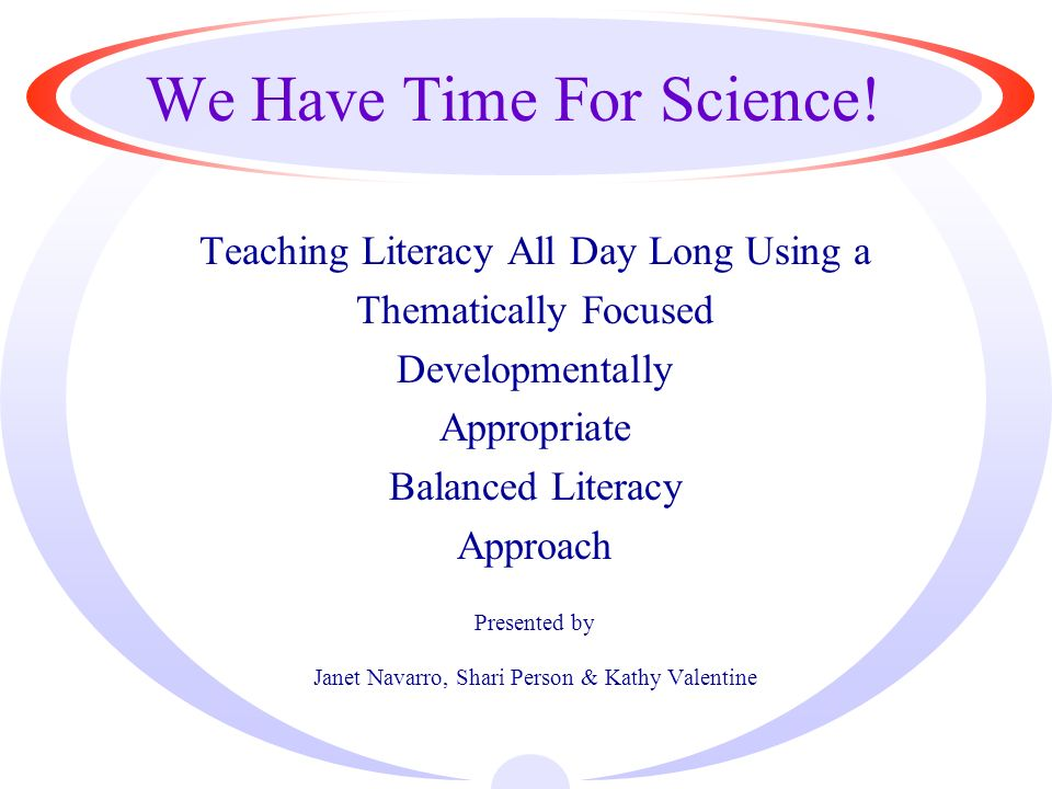 Balanced Literacy with Thematic Focus Science Integration (K) Balanced LiteracyLiteracy GoalsScience Goals Read TO (Penguins) Three Cheers For Tacky Reinforce understanding of literary elements (character, setting, problem, resolution) How are misconceptions formed and what we can do about them.